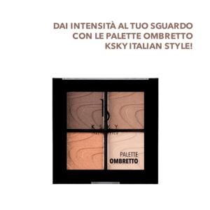 Quartetto Ombretti Ksky Italian Style